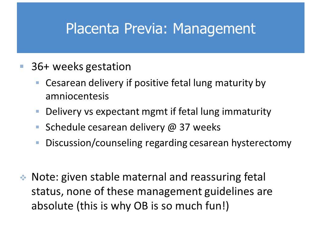 Placenta Previa: Management
