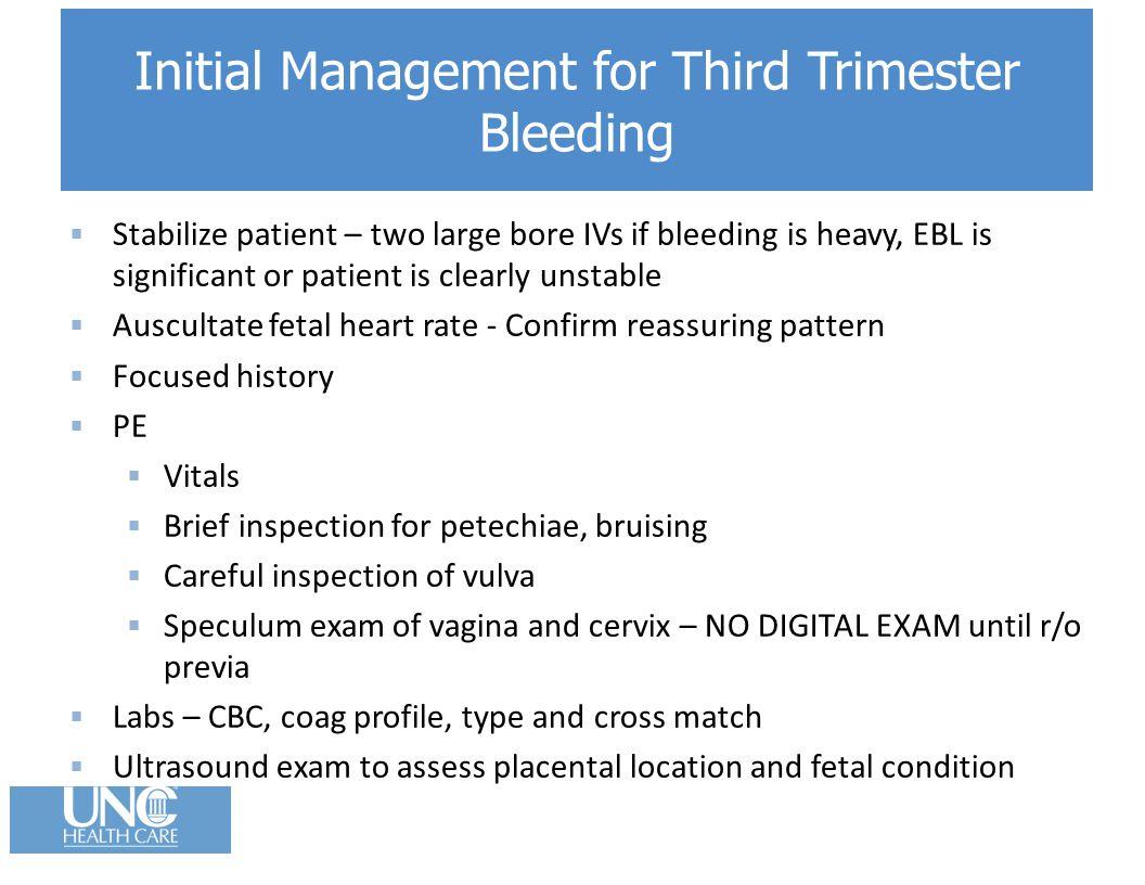 Initial Management for Third Trimester Bleeding