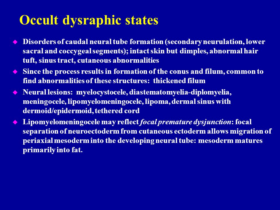 Occult dysraphic states