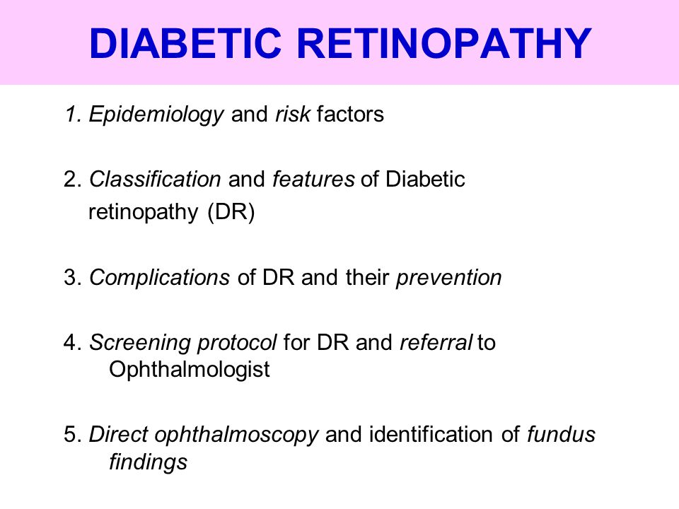 DIABETIC RETINOPATHY 1. Epidemiology and risk factors