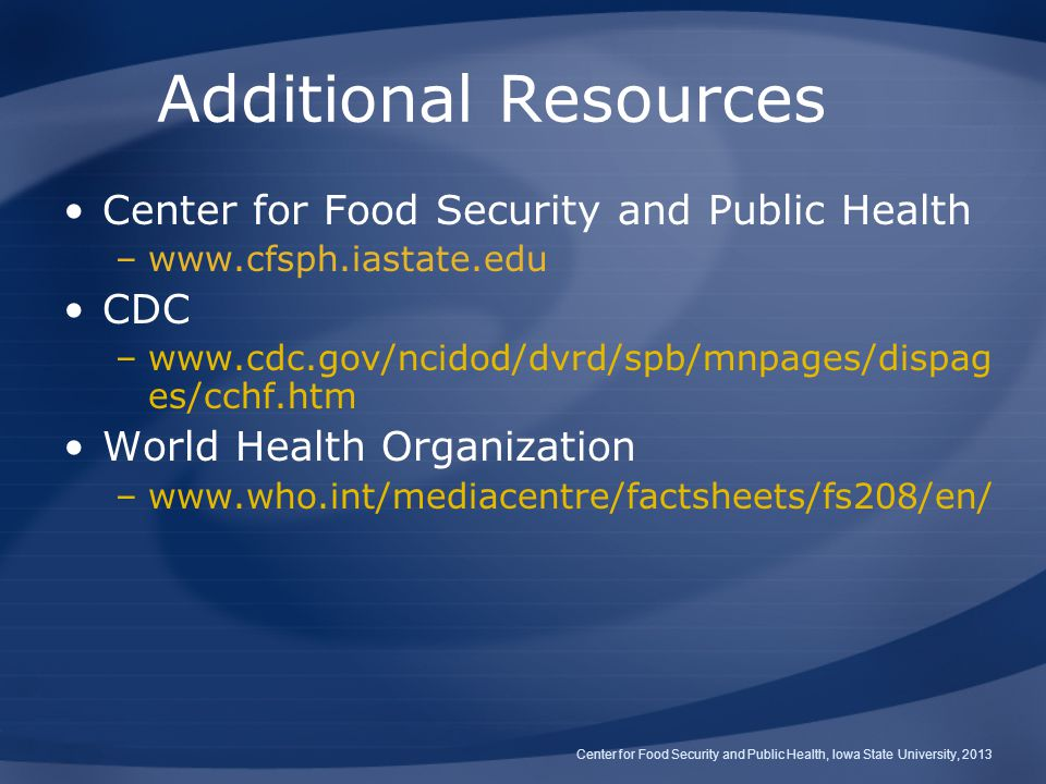 Additional Resources Center for Food Security and Public Health CDC