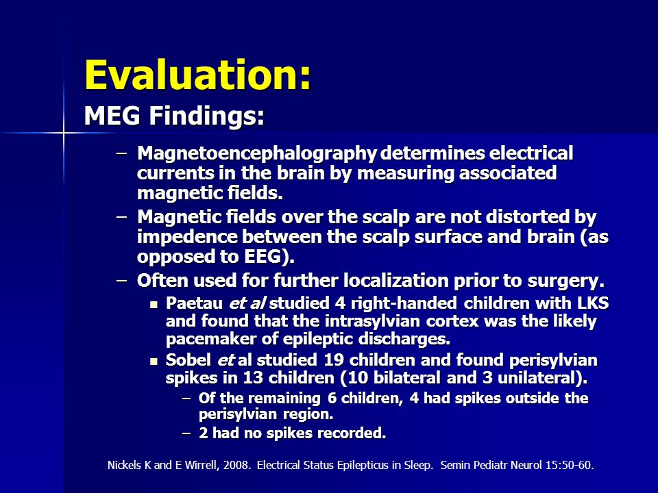 Evaluation: MEG Findings: