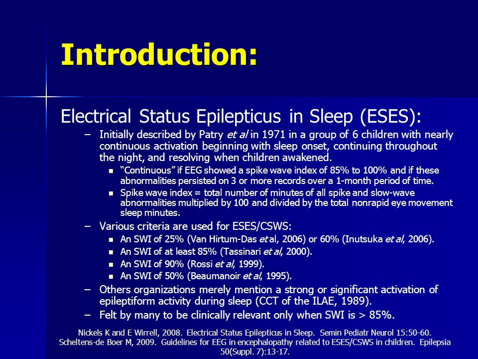 Introduction: Electrical Status Epilepticus in Sleep (ESES):