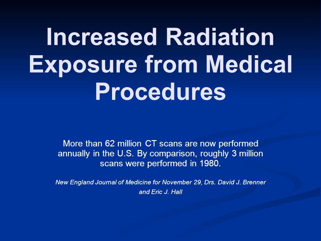 Increased Radiation Exposure from Medical Procedures