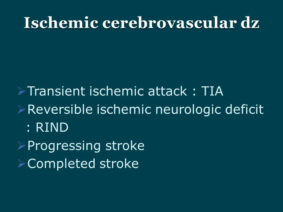Ischemic cerebrovascular dz