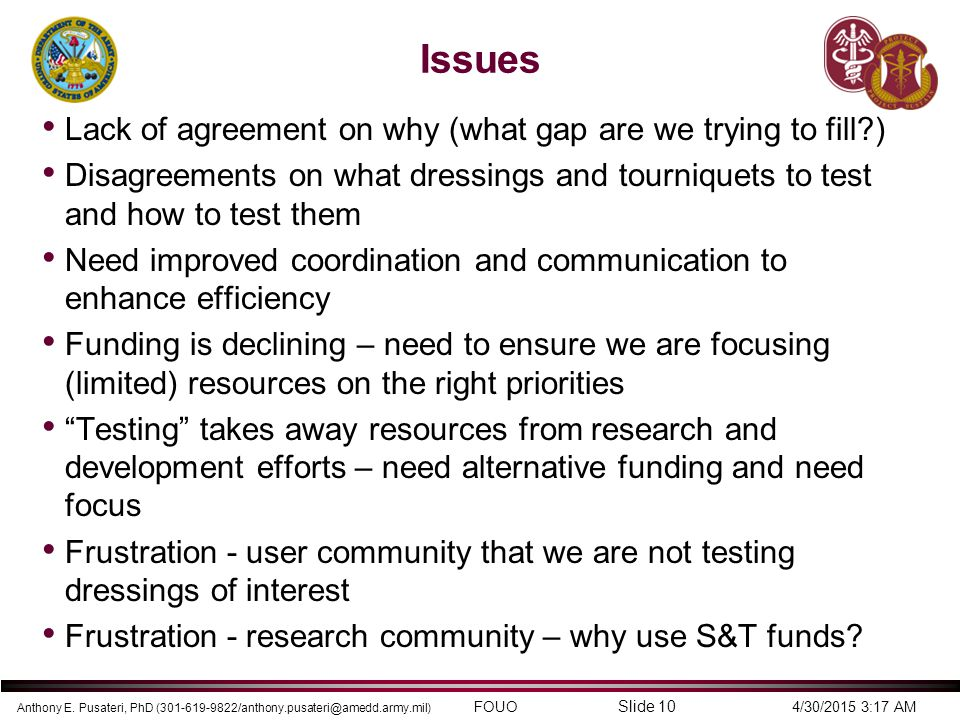 Issues Lack of agreement on why (what gap are we trying to fill )