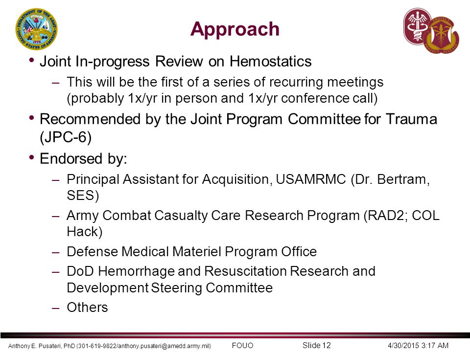 Approach Joint In-progress Review on Hemostatics