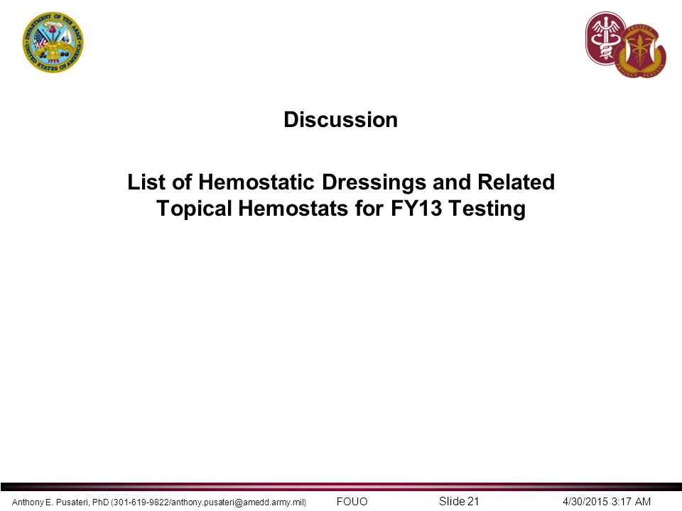 Discussion List of Hemostatic Dressings and Related Topical Hemostats for FY13 Testing