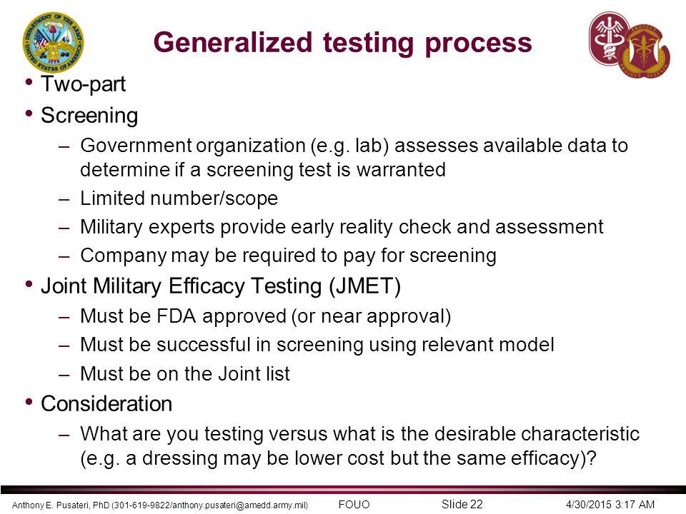 Generalized testing process