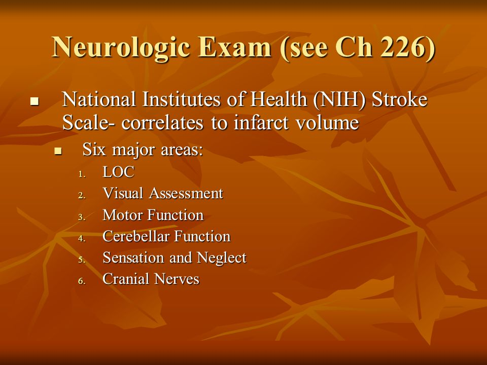 Neurologic Exam (see Ch 226)