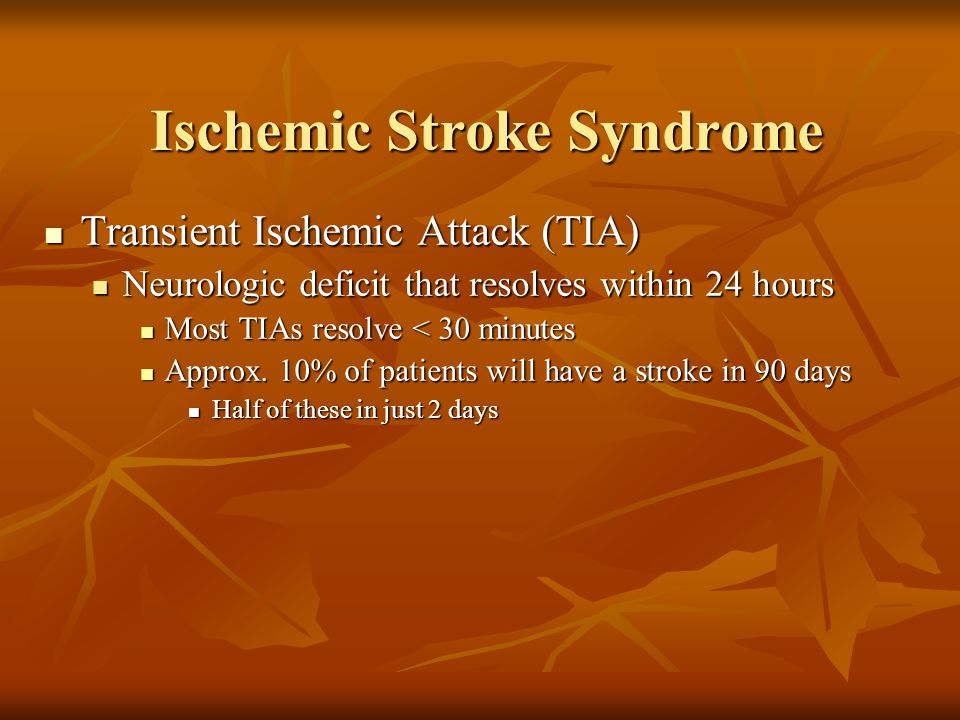 Ischemic Stroke Syndrome
