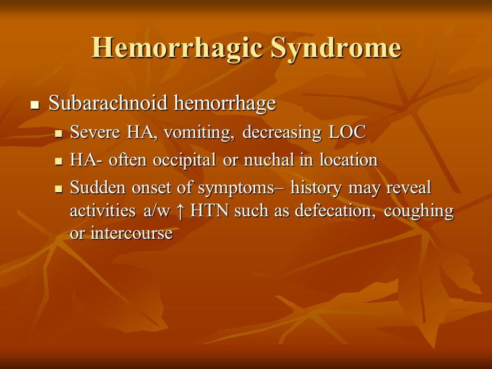 Hemorrhagic Syndrome Subarachnoid hemorrhage