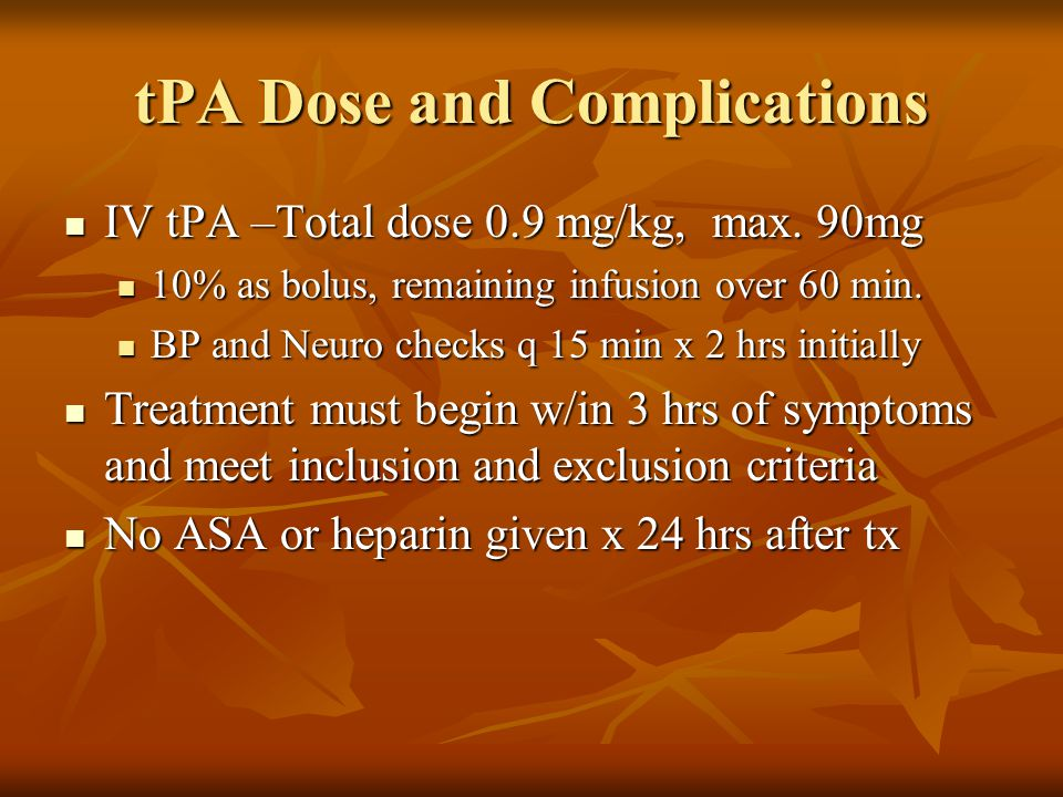 tPA Dose and Complications