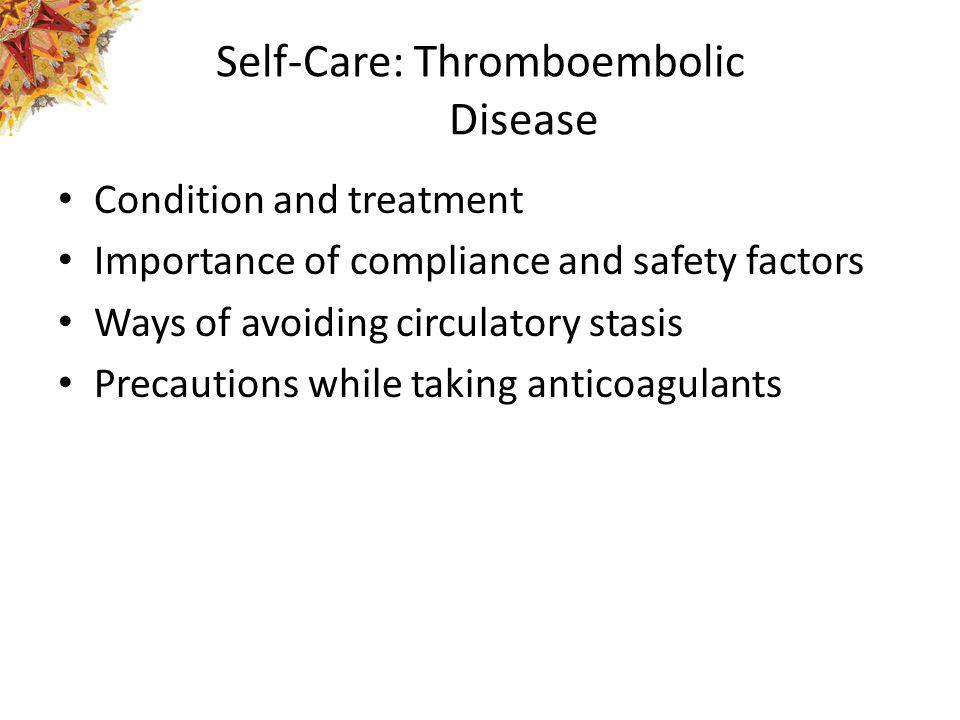 Self-Care: Thromboembolic Disease
