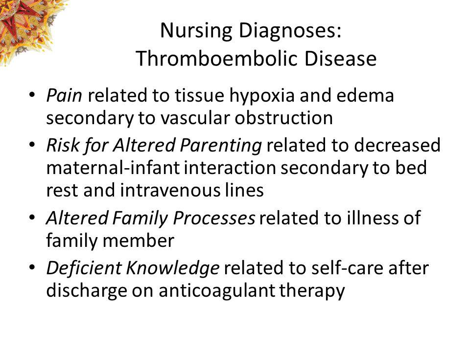 Nursing Diagnoses: Thromboembolic Disease