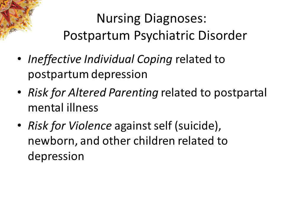 Nursing Diagnoses: Postpartum Psychiatric Disorder
