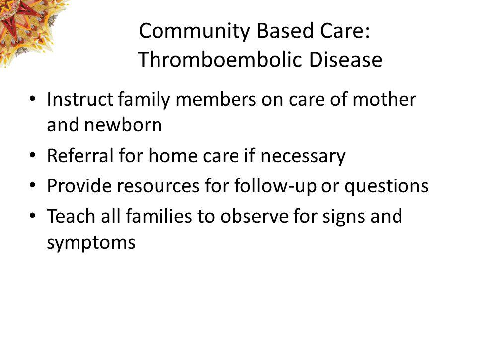 Community Based Care: Thromboembolic Disease
