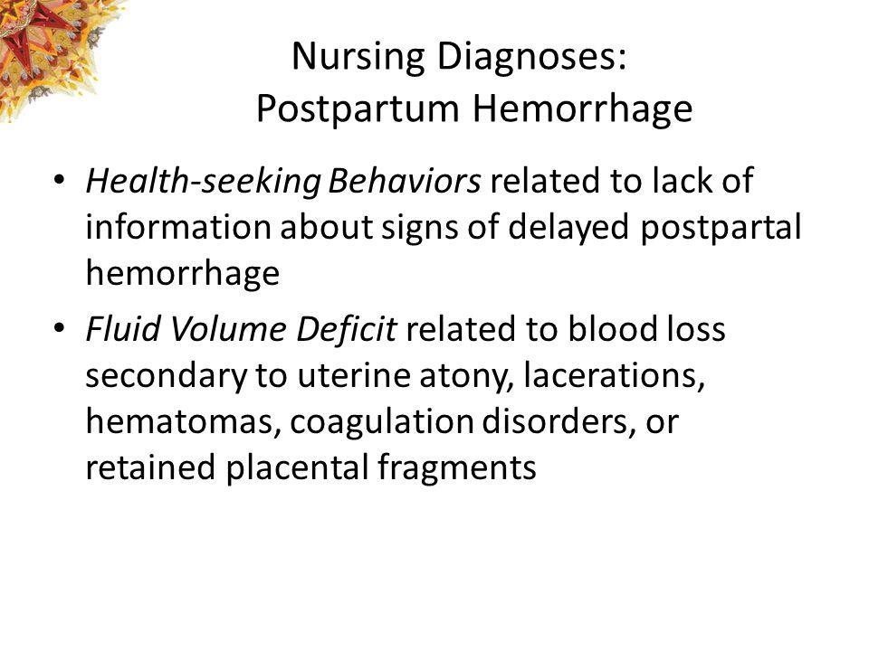 Nursing Diagnoses: Postpartum Hemorrhage