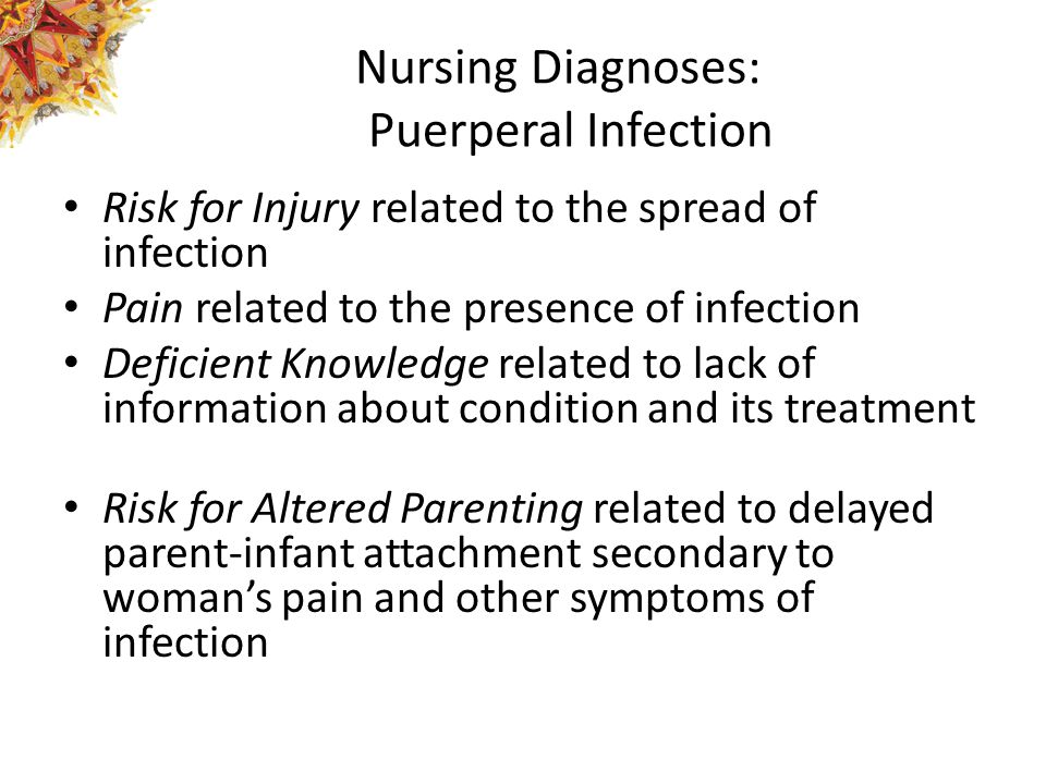 Nursing Diagnoses: Puerperal Infection