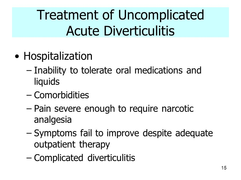 Treatment of Uncomplicated Acute Diverticulitis