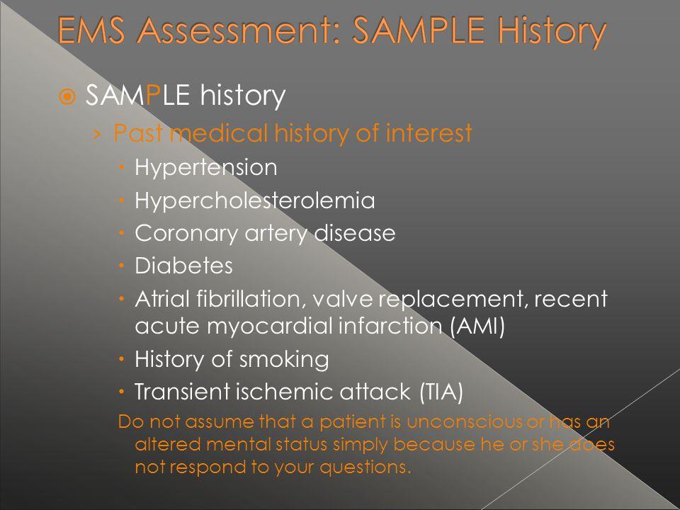 SAMPLE history Past medical history of interest Hypertension