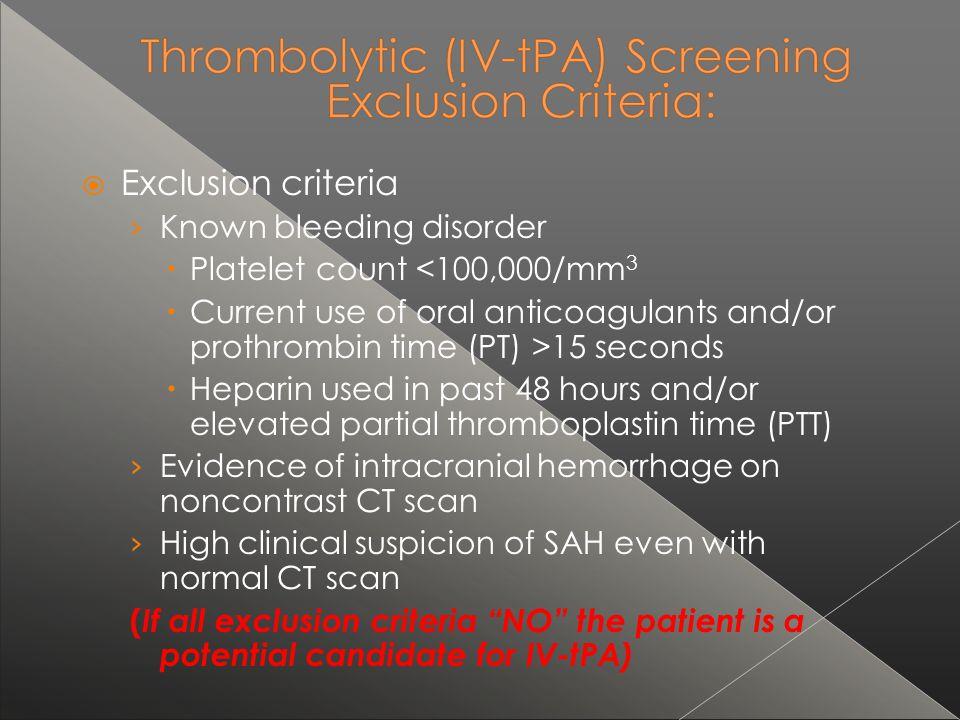 Exclusion criteria Known bleeding disorder