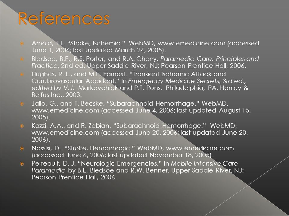 Arnold, J. L. Stroke, Ischemic. WebMD, www. emedicine