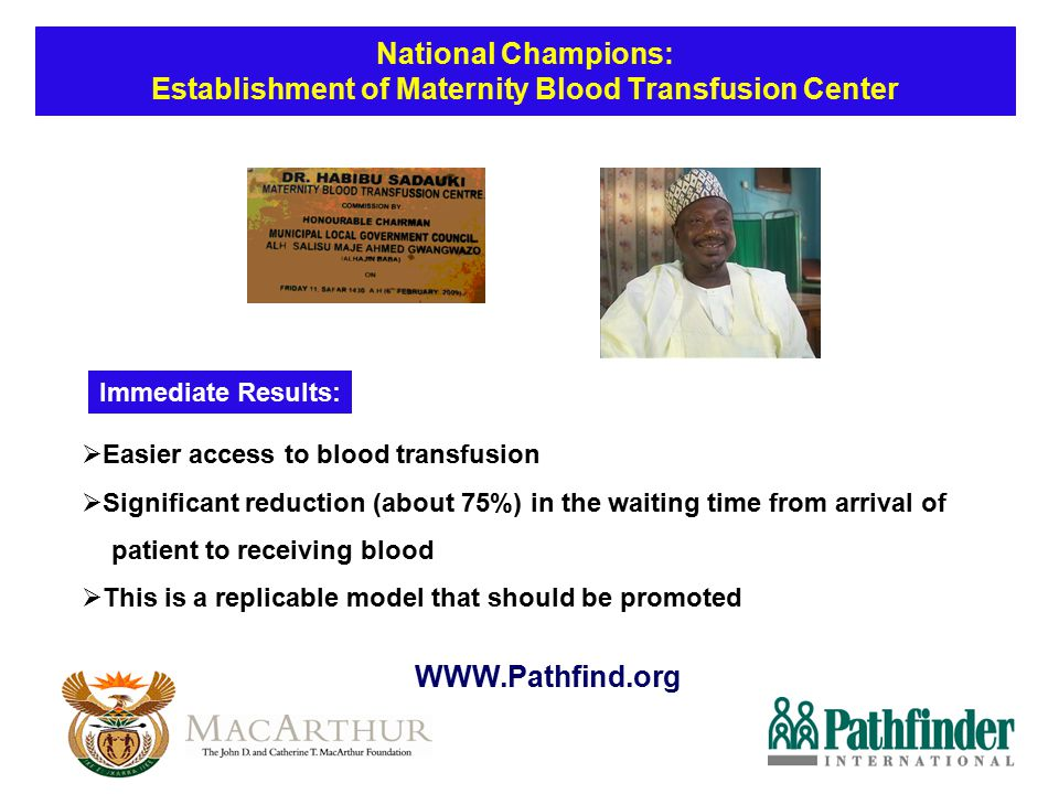 National Champions: Establishment of Maternity Blood Transfusion Center
