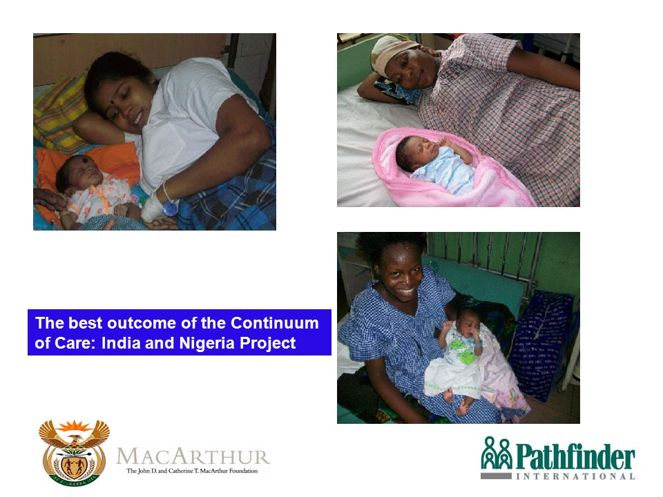 The best outcome of the Continuum of Care: India and Nigeria Project