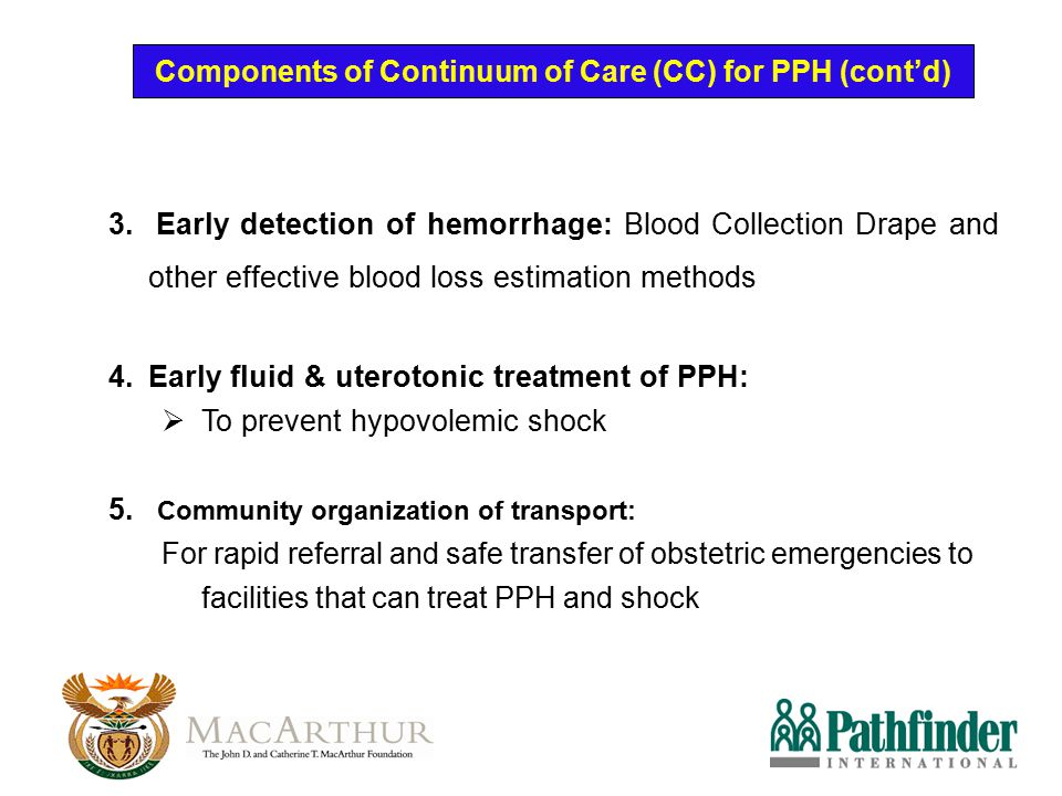 Components of Continuum of Care (CC) for PPH (cont'd)