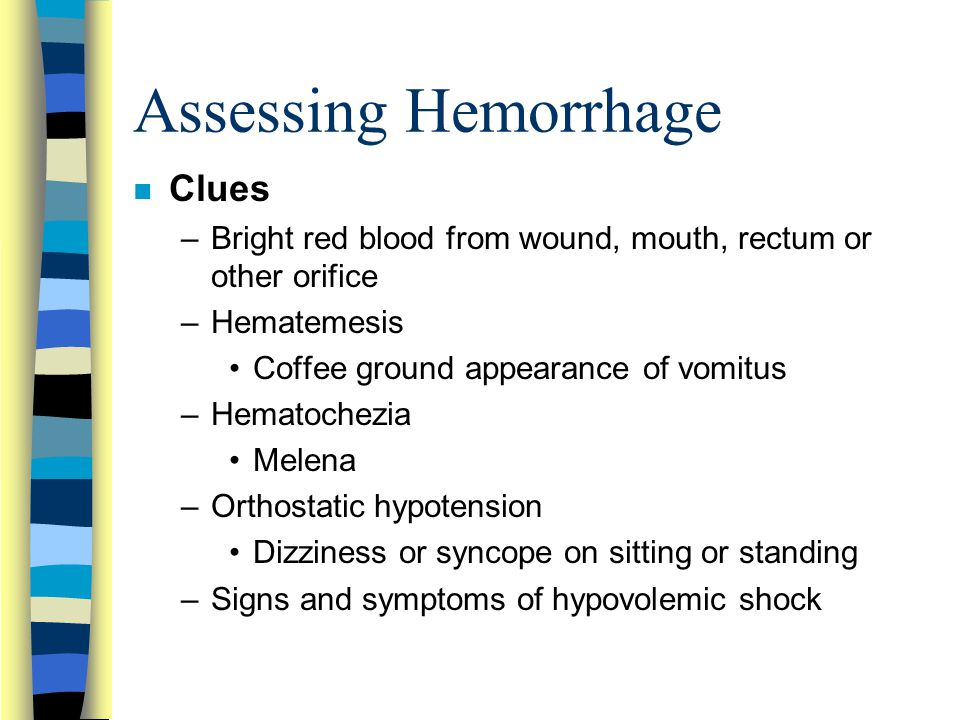 Assessing Hemorrhage Clues