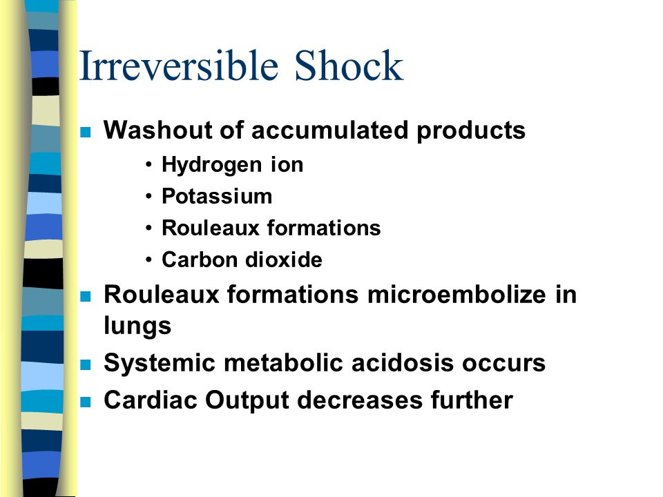 Irreversible Shock Washout of accumulated products