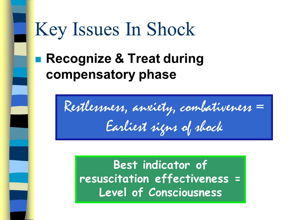 Best indicator of resuscitation effectiveness = Level of Consciousness