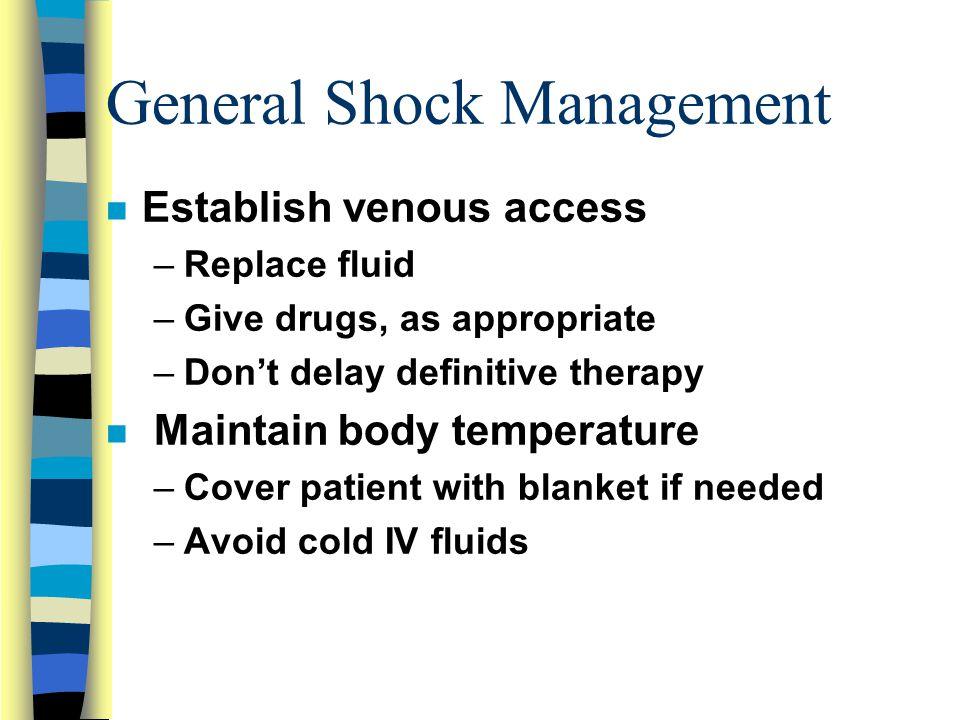 General Shock Management