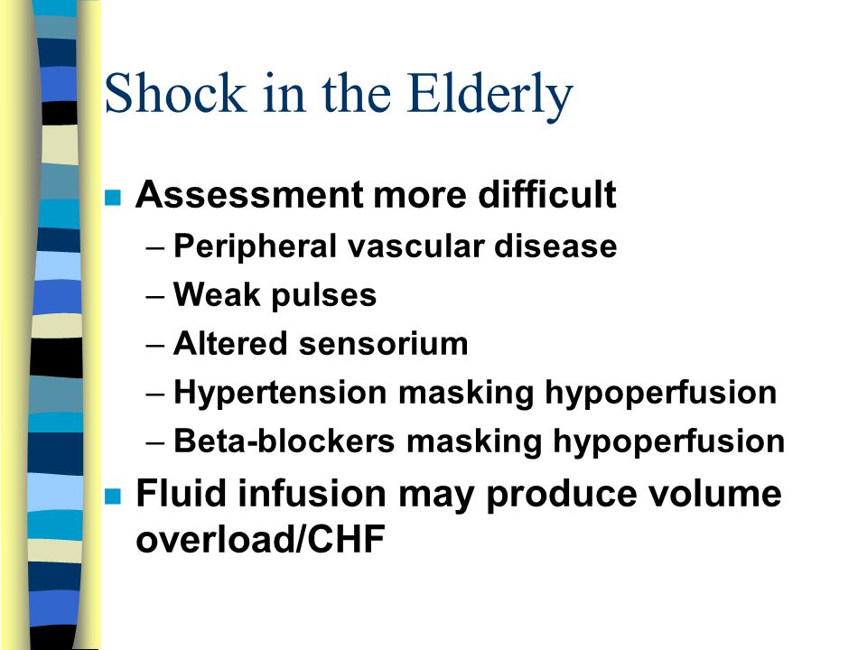 Shock in the Elderly Assessment more difficult