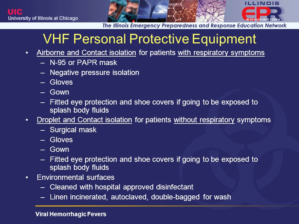VHF Personal Protective Equipment