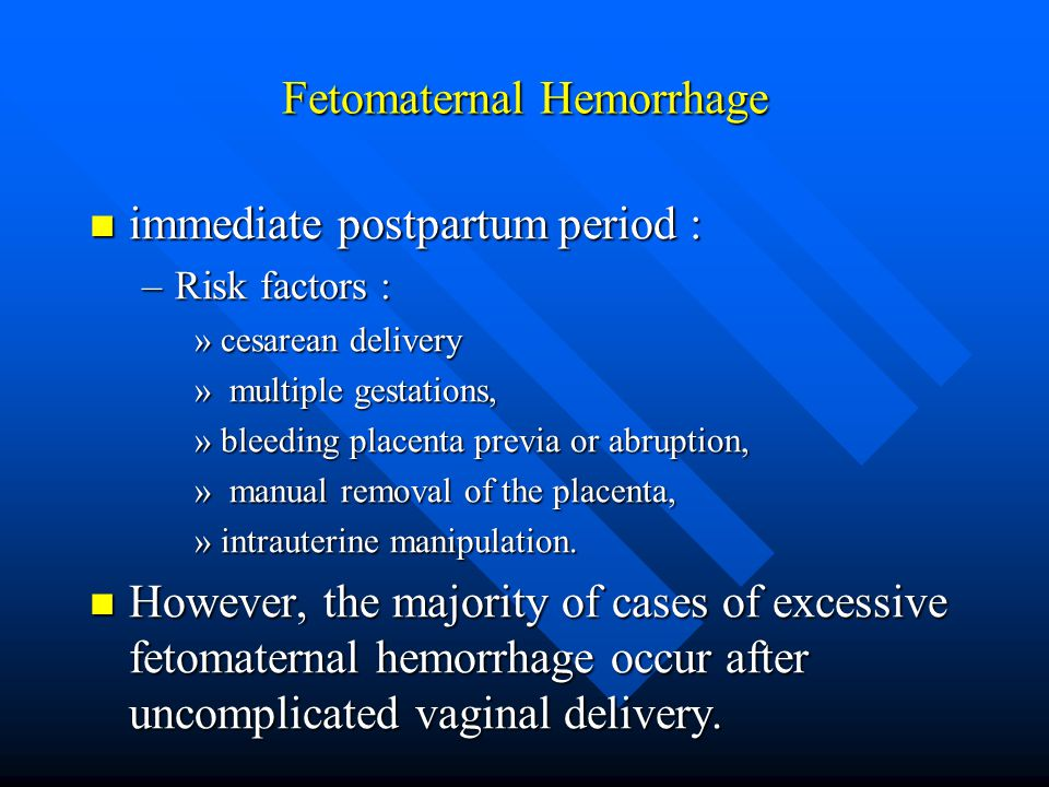 Fetomaternal Hemorrhage