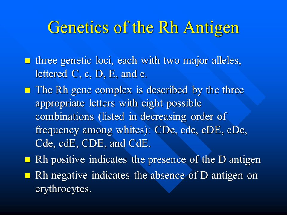 Genetics of the Rh Antigen