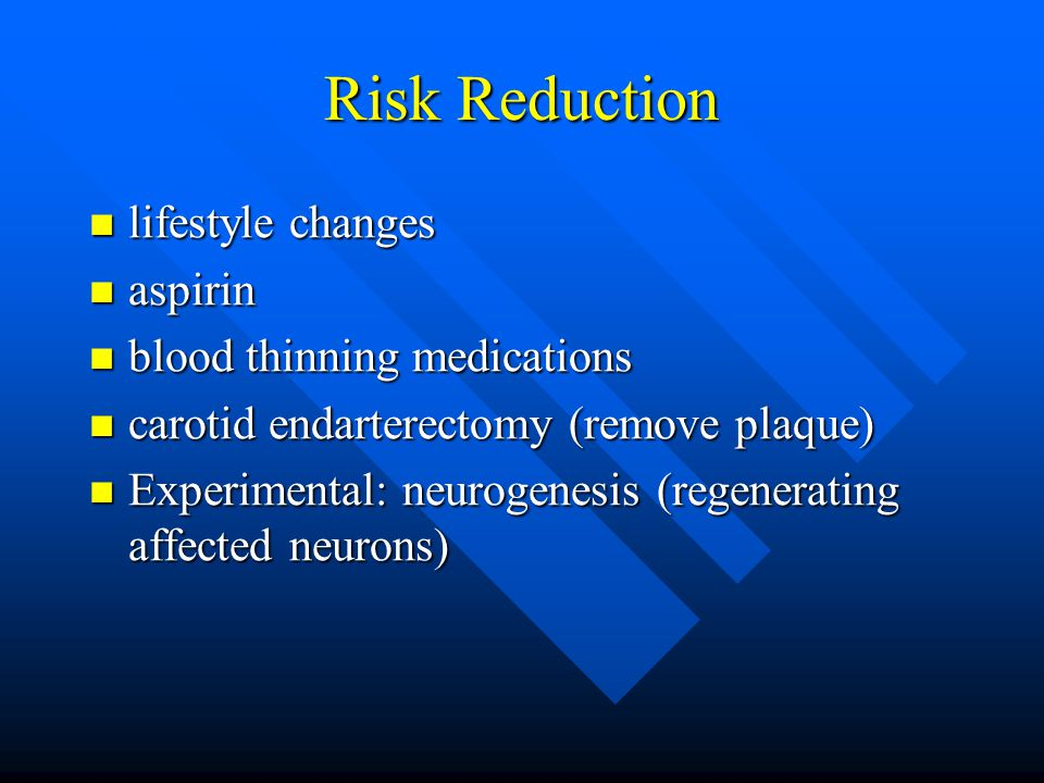Risk Reduction lifestyle changes aspirin blood thinning medications