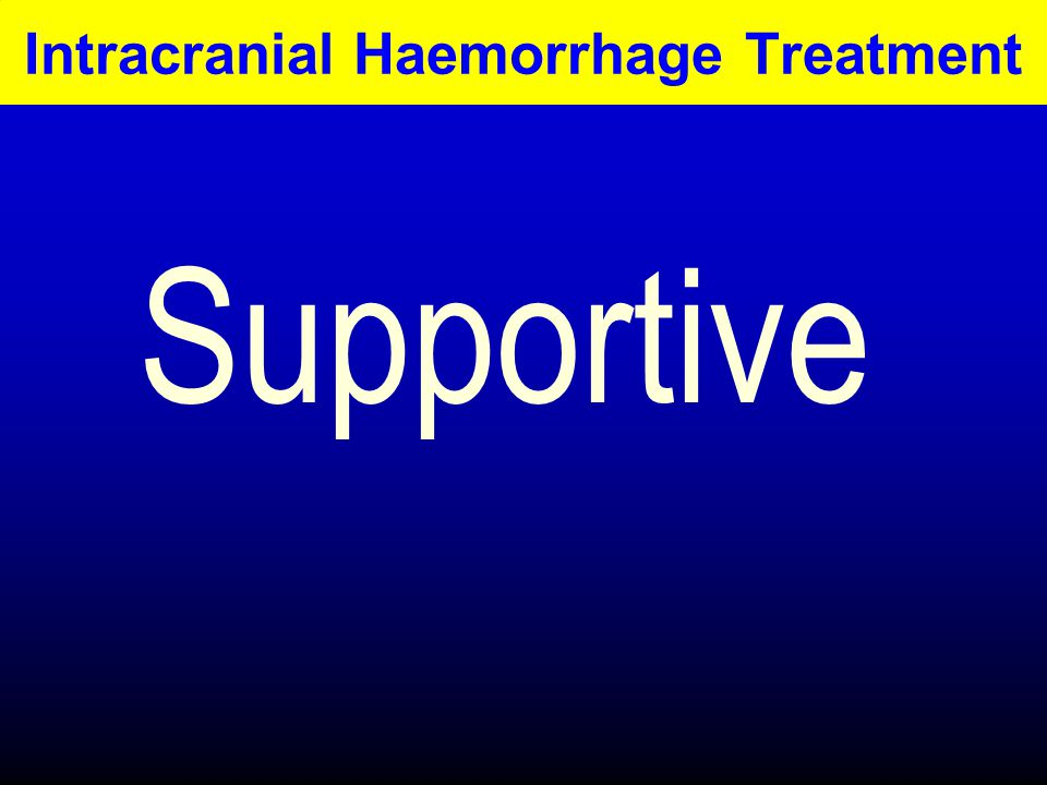 Intracranial Haemorrhage Treatment