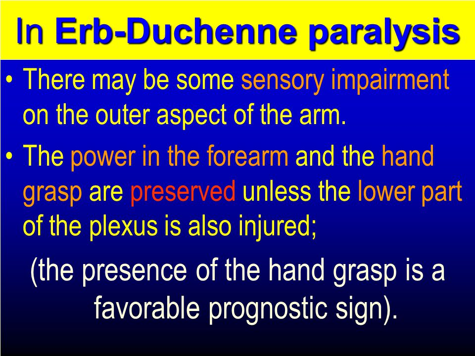 In Erb-Duchenne paralysis