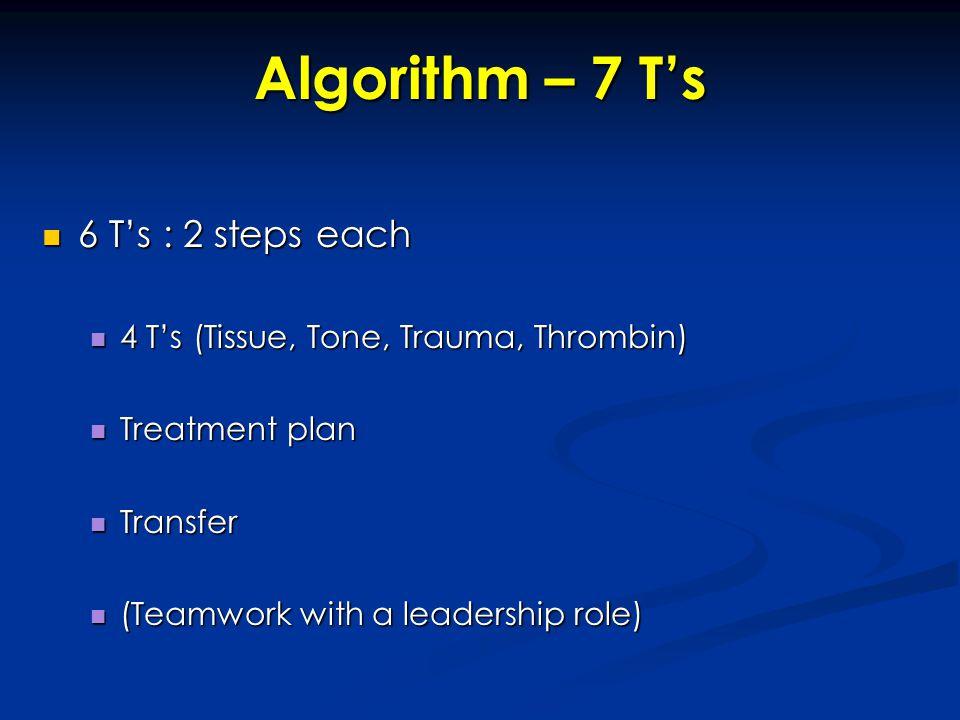 Algorithm – 7 T's 6 T's : 2 steps each