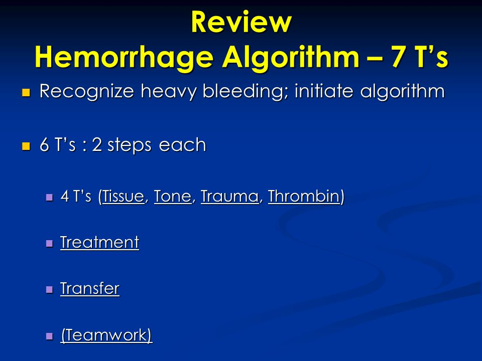 Review Hemorrhage Algorithm – 7 T's