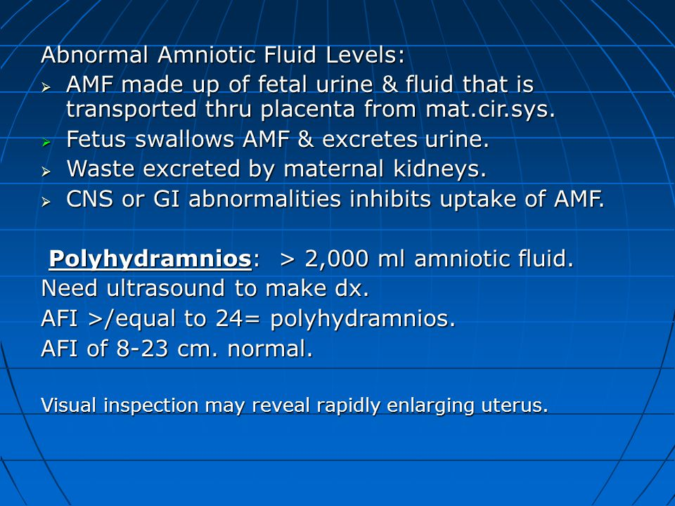 Abnormal Amniotic Fluid Levels: