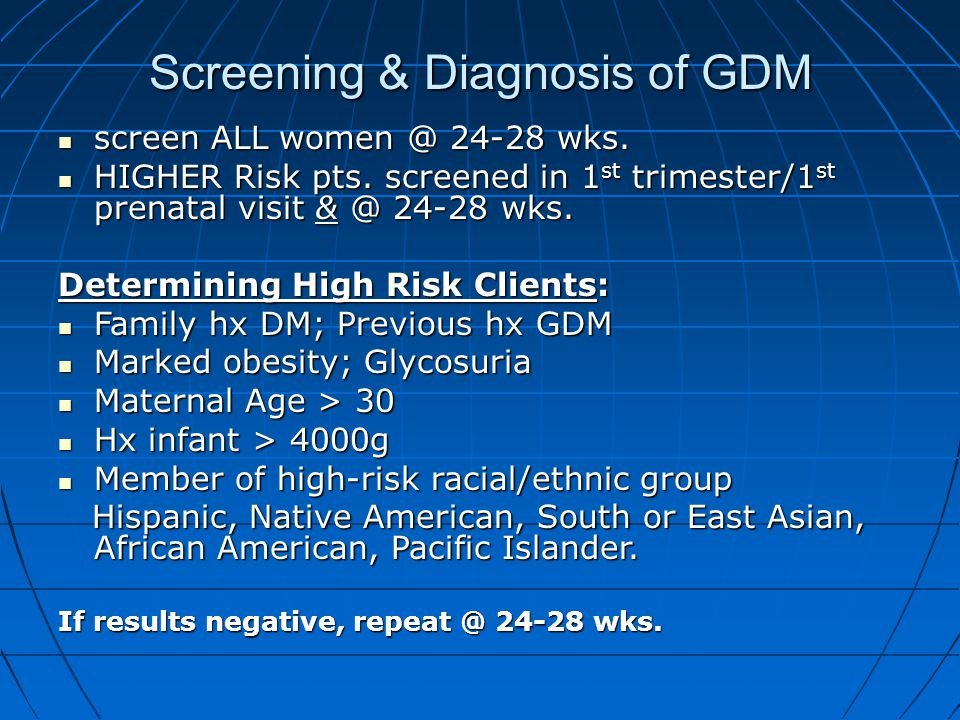Screening & Diagnosis of GDM