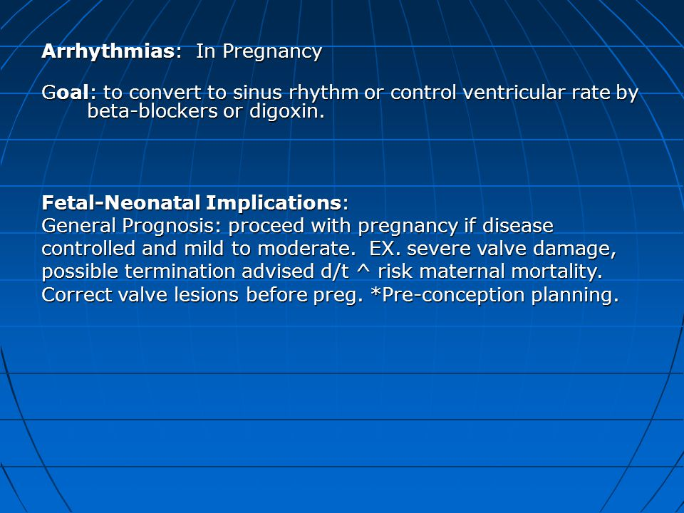 Arrhythmias: In Pregnancy
