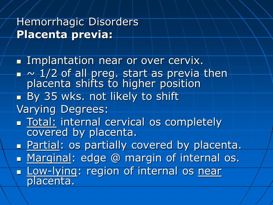 Hemorrhagic Disorders Placenta previa:
