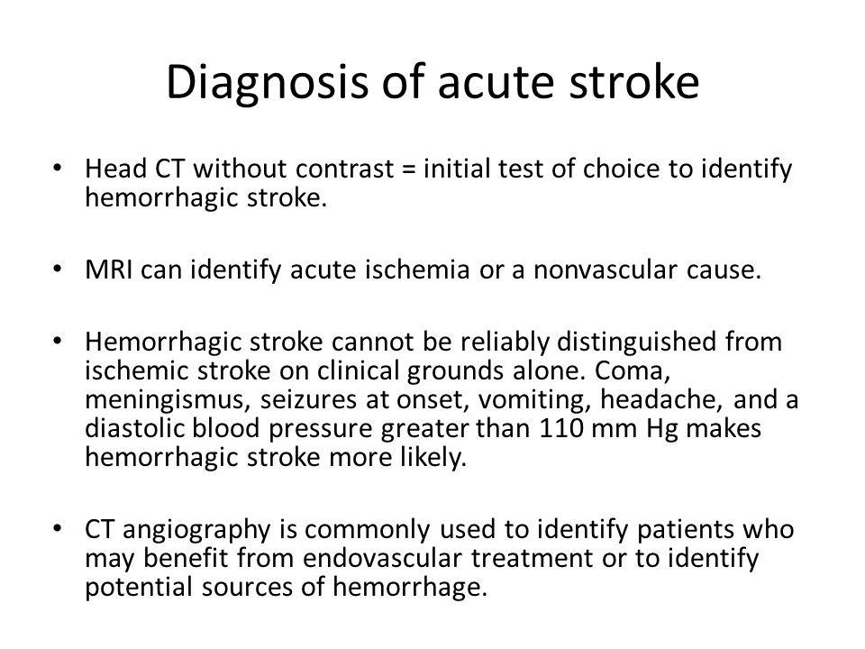 Diagnosis of acute stroke
