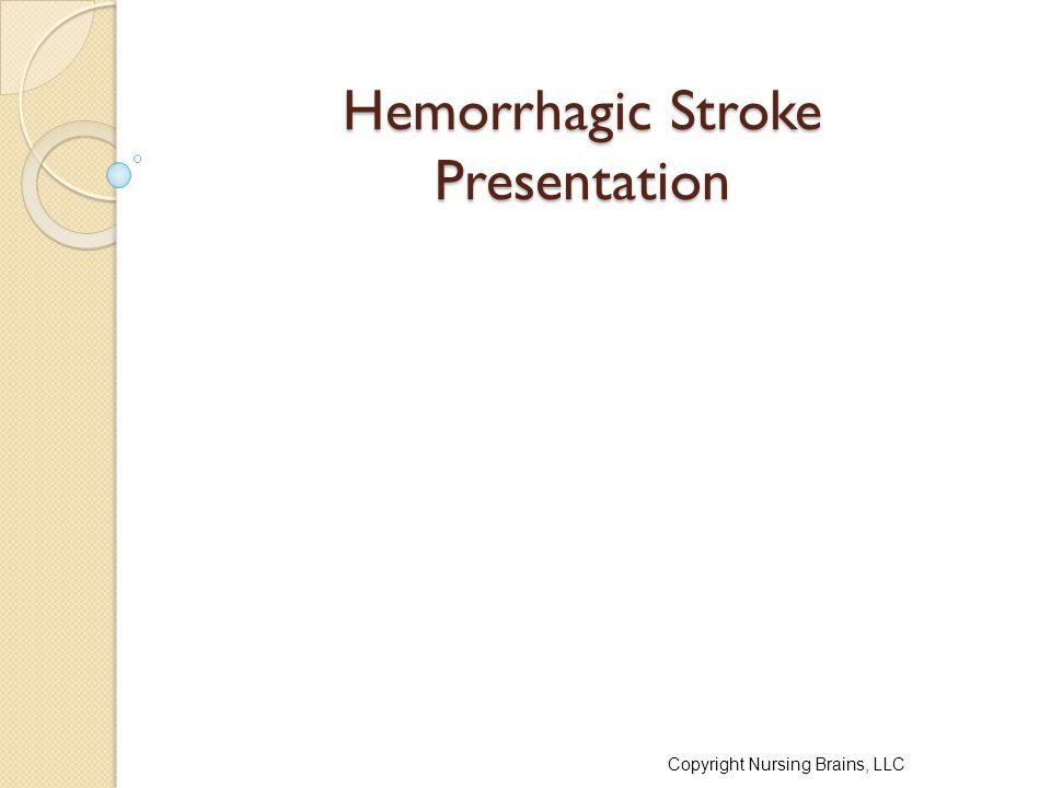 Hemorrhagic Stroke Presentation