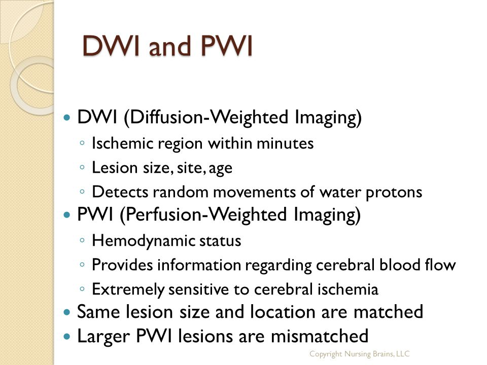 DWI and PWI DWI (Diffusion-Weighted Imaging)